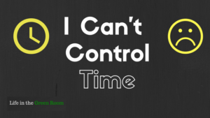 i-cannot-control-time